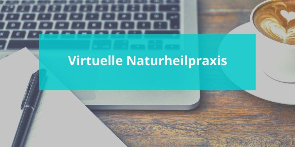 Virtuelle Naturheilpraxis